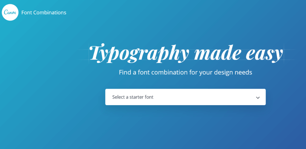 Font Combinations tool by Canva to find the best pairing for you