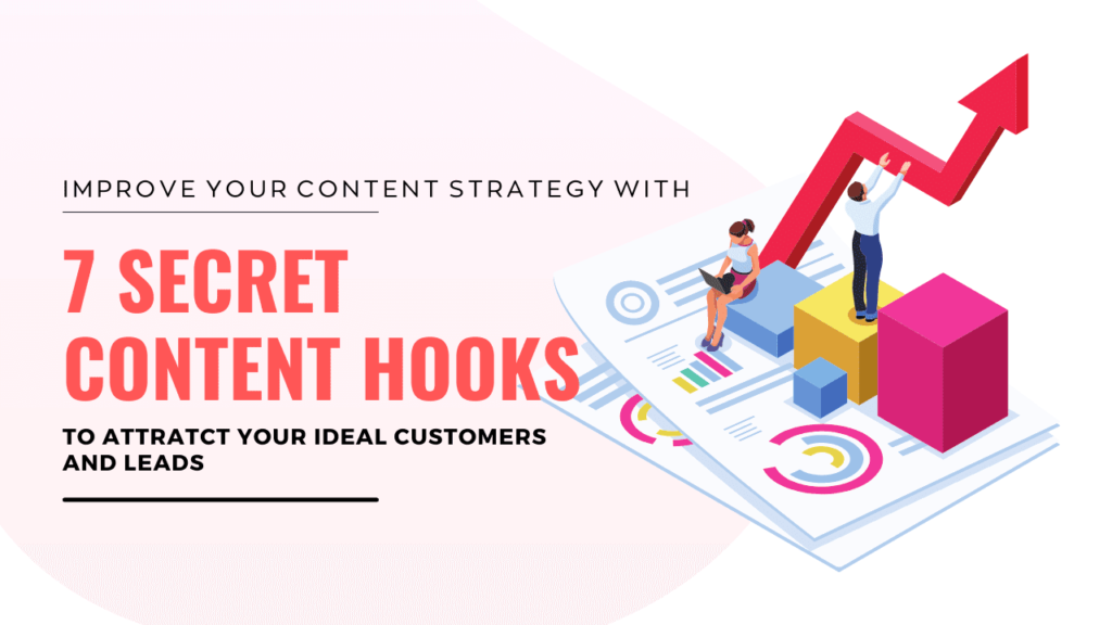 7 Secret Content Marketing Hooks That Hold Your Audience Like a Glue!
